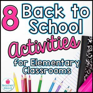 back-to-school-activities-for-elementary-teachers