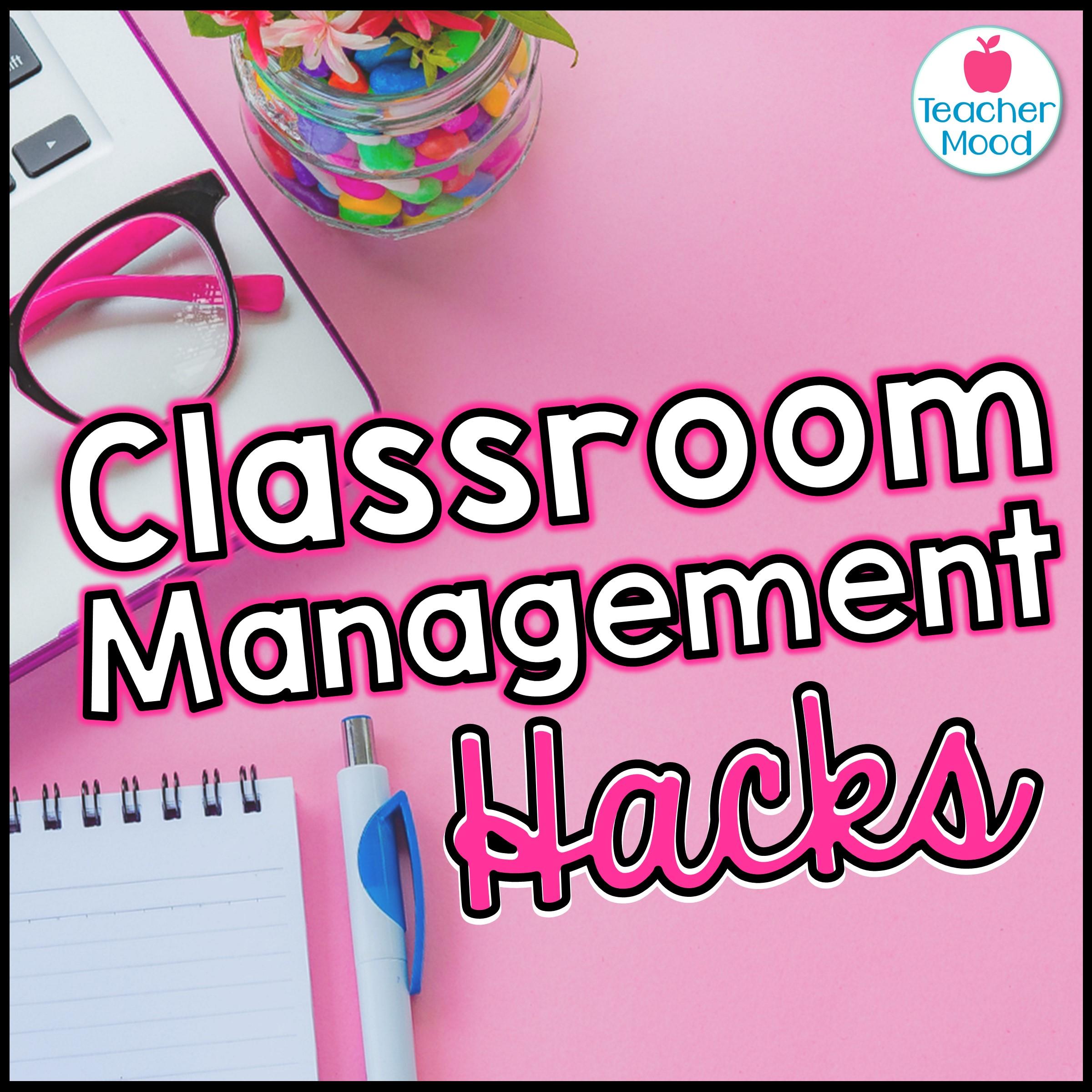 classroom management hacks